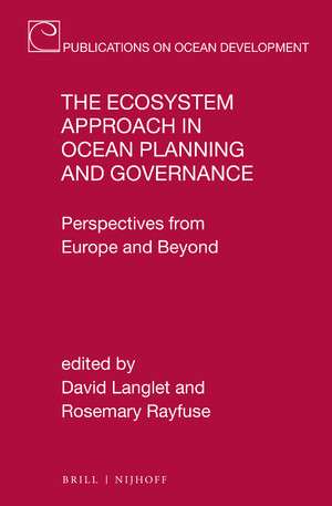 The Ecosystem Approach in Ocean Planning and Governance Perspectives from Europe and Beyond